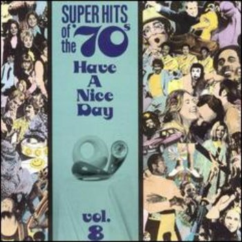 VA - Super Hits Of The '70s - Have A Nice Day (Vol. 08) (1990)