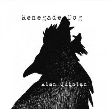 Alan Quinlan - Renegade Dog (2015)
