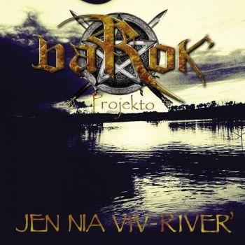 BaRok' Projekto - Jen Nia Viv-River