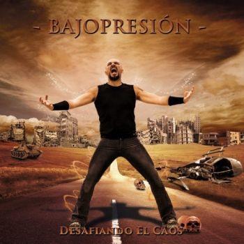 Bajopresion - Desafiando el Caos (2016)