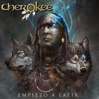 Cherokee - Empiezo A Latir