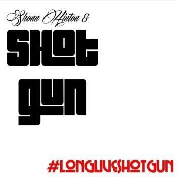 Long Live Shotgun