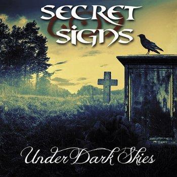 Secret Signs - Under Dark Skies (2015)