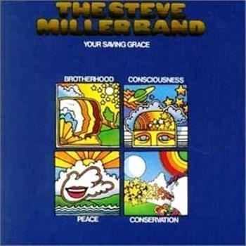 Steve Miller Band - Your Saving Grace (1970)