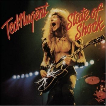 Ted Nugent - State Of Shock (1979)