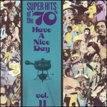 VA - Super Hits Of The '70s - Have A Nice Day (Vol. 11) (1990)