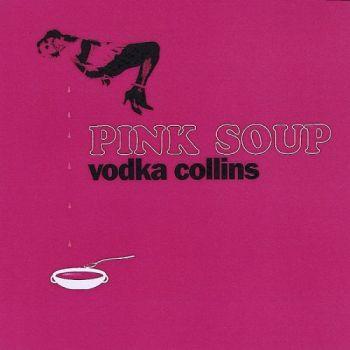 Vodka Collins - Pink Soup