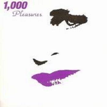 1000 Pleasures - 1000 Pleasures