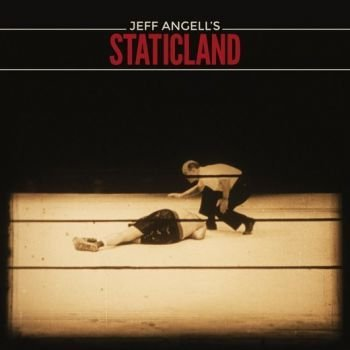 JEFF ANGELL'S STATICLAND - ST - front