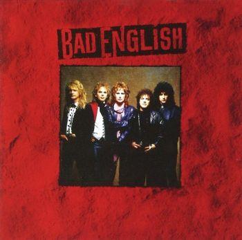 BAD ENGLISH - Bad English [Digitally Remastered] front