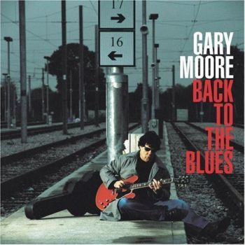 Gary Moore Back To The Blues front
