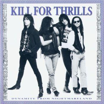 KILL FOR THRILLS - Dynamite From Nightmareland [Remastered +4] 2016