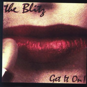 The Blitz - Get It On (front)