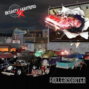 Bounty Hunters - Rollercoaster (2016)