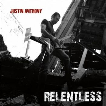 Justin Anthony - Relentless (2016)