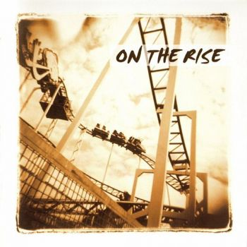 On The Rise - On The Rise [2016 Reissue +1]