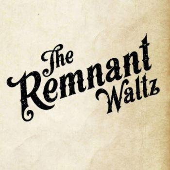 1471303953_the-remnant-waltz-the-remnant-waltz-2016