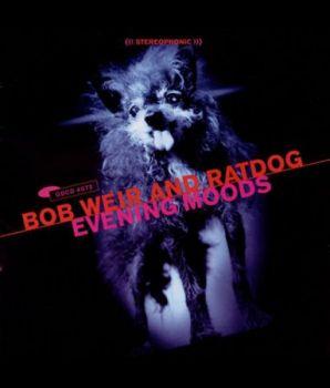 Bob Weir And RatDog - Evening Moods (2000)