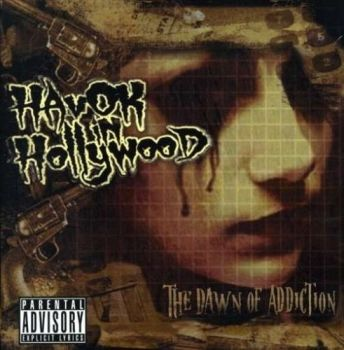 Havok_In_Hollywood_-_The_Dawn_Of_Addiction_-_front1