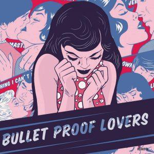 bullet-proof-lovers-300x300