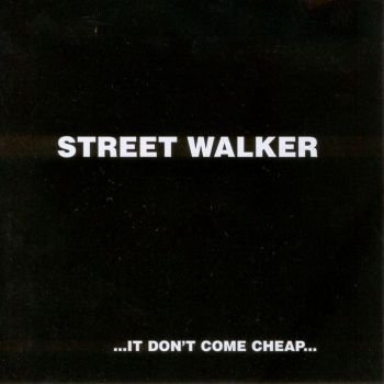 street-walker-it-dont-come-cheap-1995-front