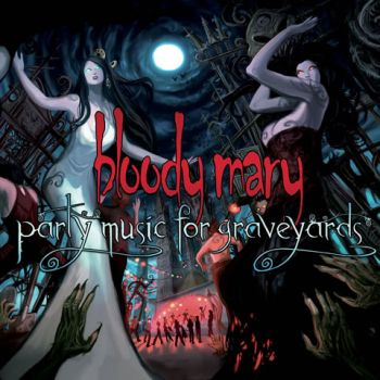 bloody-mary-2010-party-music-for-graveyards-front-cover-1440x1440