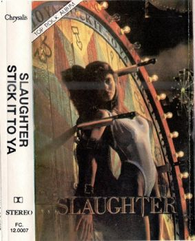 Slaughter- Stick It To Ya 1989 [Lossless WAV Cassette Rip] 1991