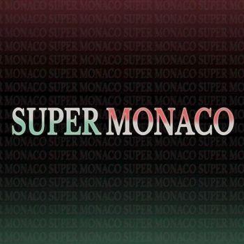 1478729858_super-monaco-the-super-monaco-ep-2016