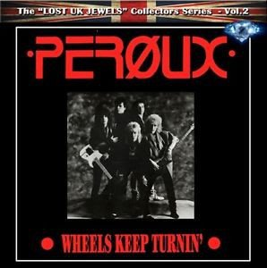 Peroux ‎– Wheels Keep Turnin 2013  The ''Lost UK Jewels'' Collectors Series – Vol.2
