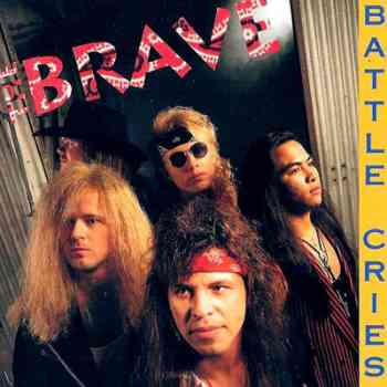 the The Brave   Battle Cries (1992)