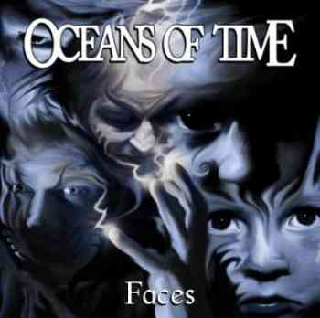 Oceans Of Time - Faces 2012