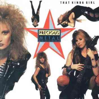 precious Precious Metal   That Kind Of Girl (1988)