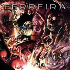 1297892700 ferreira betterrun 300x300 FERREIRA   BETTER RUN!!! (2010)