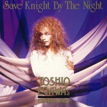 G94 Kopie Gerard   Save Knight By The Night (1994)