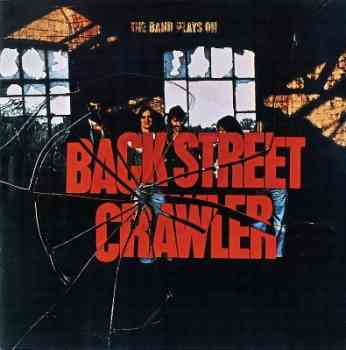 Frontt1 Back Street Crawler   The Band Plays On 1975 (Wounded Bird 2004) Lossless