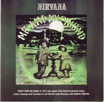 front21 Nirvana   Me And My Friend 1973 (Market Square 2001) Lossless