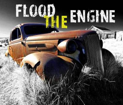 Flood The Engine