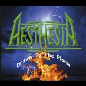 Aesthesia - Drawn To The Flame (2003)
