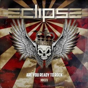 Eclipse Are You Ready To Rock MMXIV 2014 Eclipse   Are You Ready To Rock MMXIV (2014) lossless
