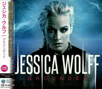 Jessica Wolff - Grounded (Japanese Edition) (2015)