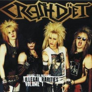 Crashdïet - Illegal Rarities, Volume1 (2014)