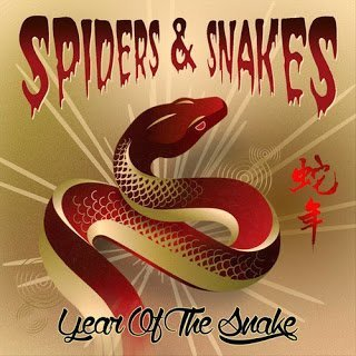 Spiders and Snakes Year Of The Snake  Spiders and Snakes   Year Of The Snake 2014