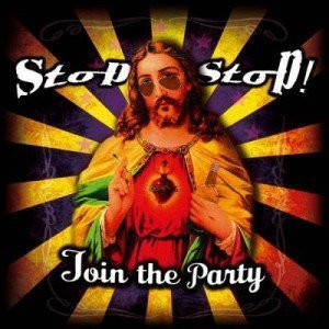 Stop Stop - Join The Party!