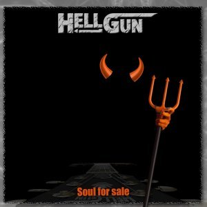 Hellgun - Soul For Sale (2014)