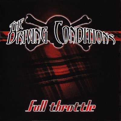 The Driving Conditions - Full Throttle (2010)