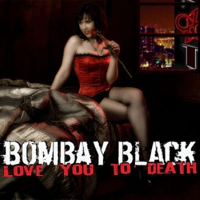 1287_BombayBlackLoveYouToDeath_1306262886