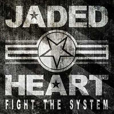 1411495203 1  Jaded Heart   Fight The System 2014