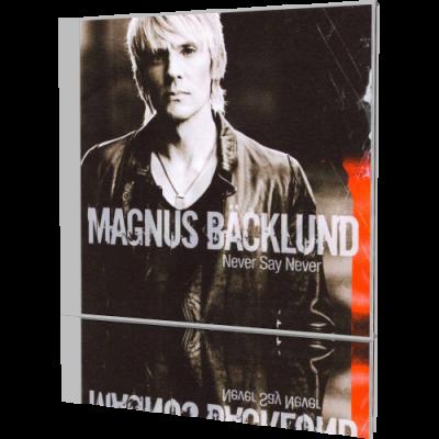 194ac6934d5a1b347afaa2a3345e435f Magnus Bäcklund   Never Say Never 2006