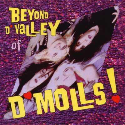 1997 Beyond D'Valley Of D'Molls