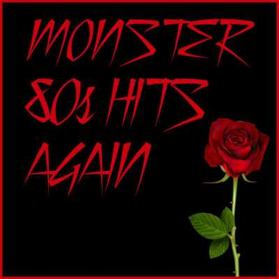 38c9q Monster 80s Hits Again 2014